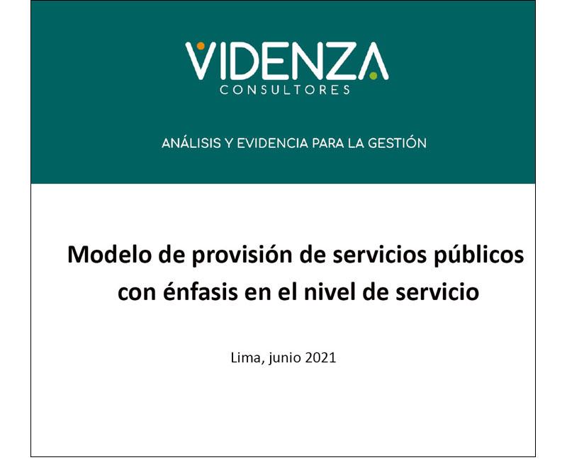 Presentación Videnza: Nuevo modelo de provisión de servicios públicos con énfasis en el nivel de servicio