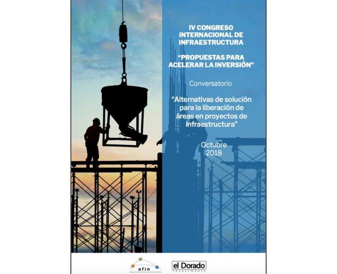 Alternativas de solución para la liberación de áreas en proyectos de infraestructura