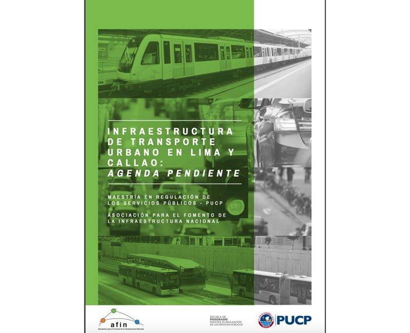 Infraestructura de transporte urbano en Lima y Callao: agenda pendiente