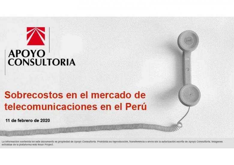 Sobrecostos en el mercado de telecomunicaciones en el Perú