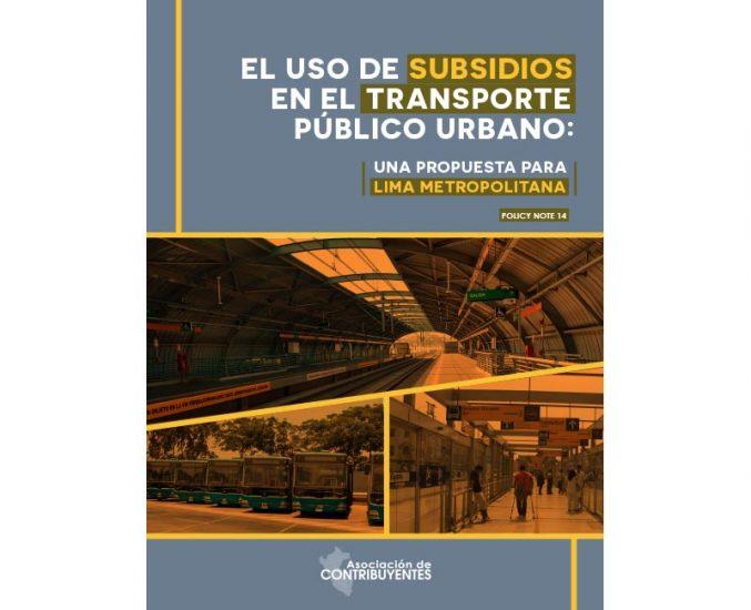 El uso de subsidios en el transporte público urbano: Una propuesta para Lima Metropolitana