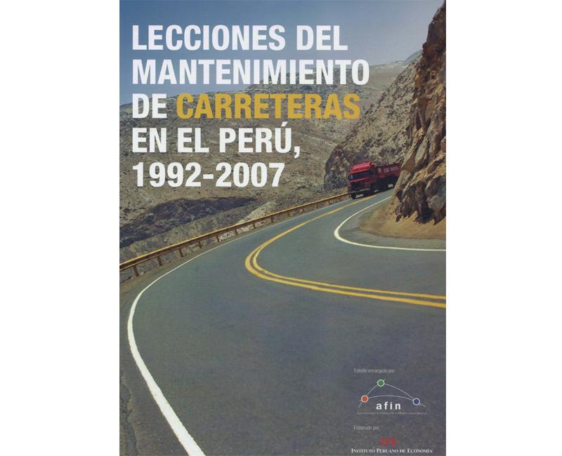 Lecciones del mantenimiento de carreteras en el Perú, 1992 – 2007